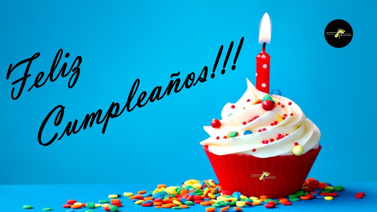 Feliz Cumpleaños!!! - Marzo Saude Fisioterapia